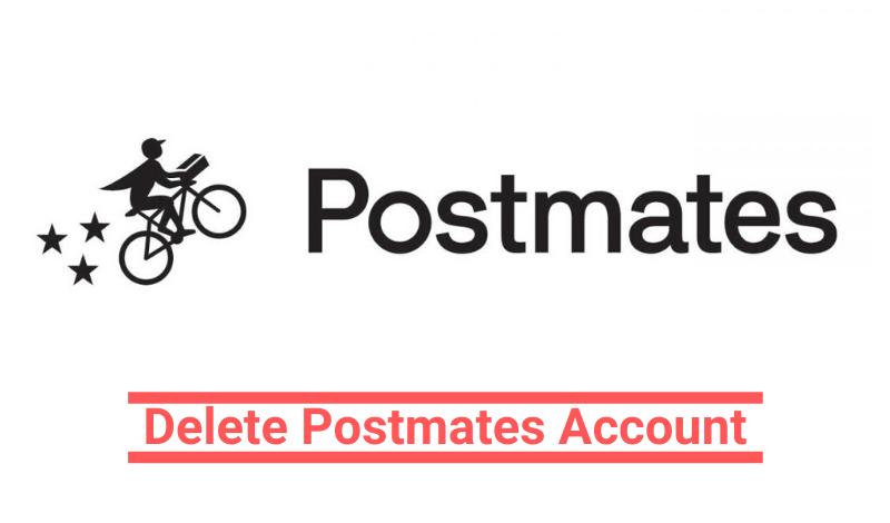 delete Postmates account